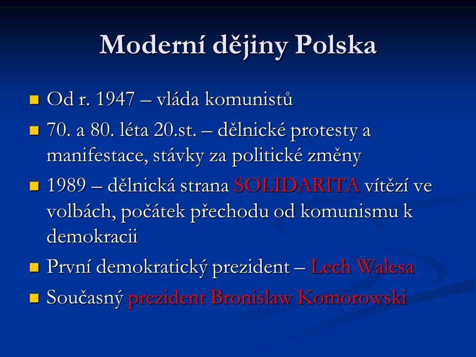 Moderní dějiny Polska Od r. 1947 – vláda komunistů