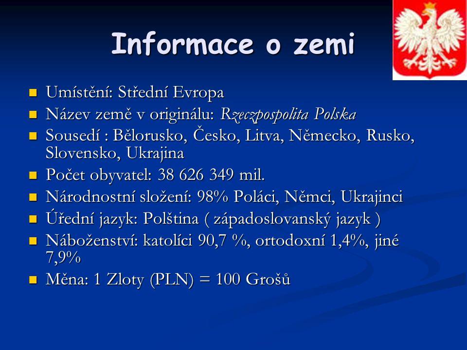 Informace o zemi Umístění: Střední Evropa