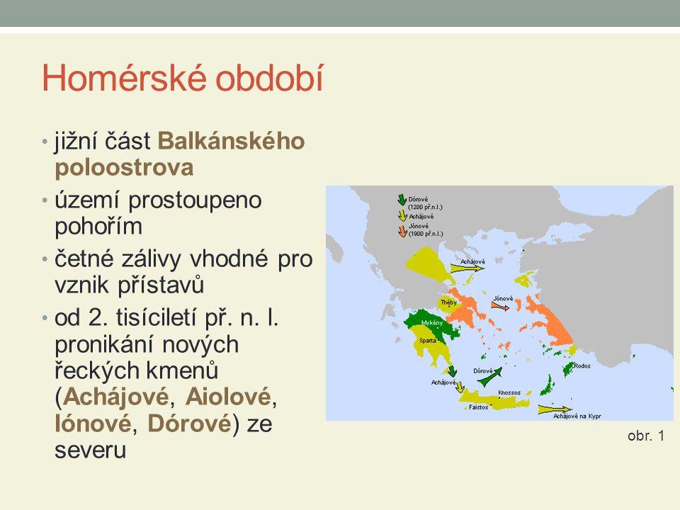 Homérské období jižní část Balkánského poloostrova