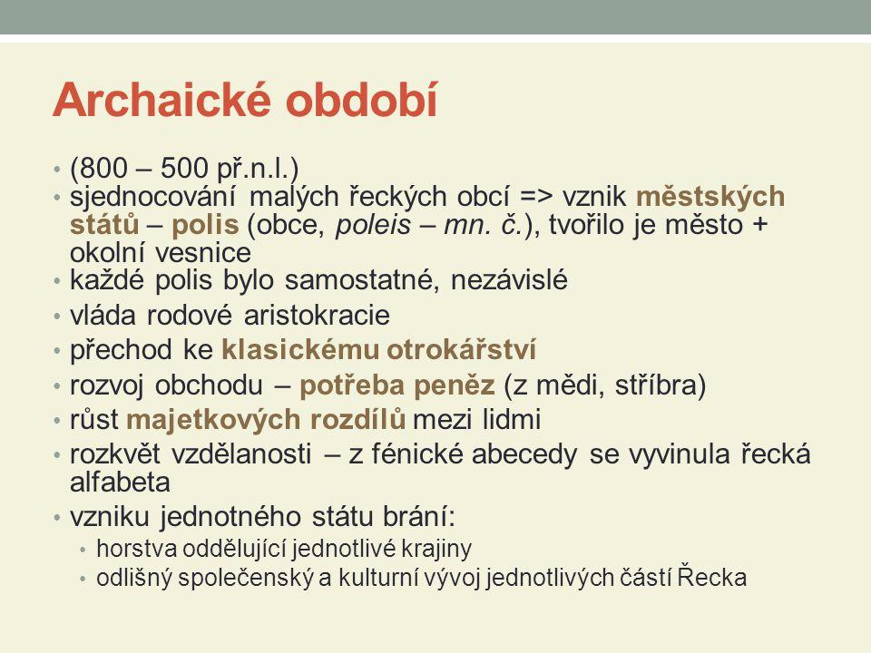 Archaické období (800 – 500 př.n.l.)
