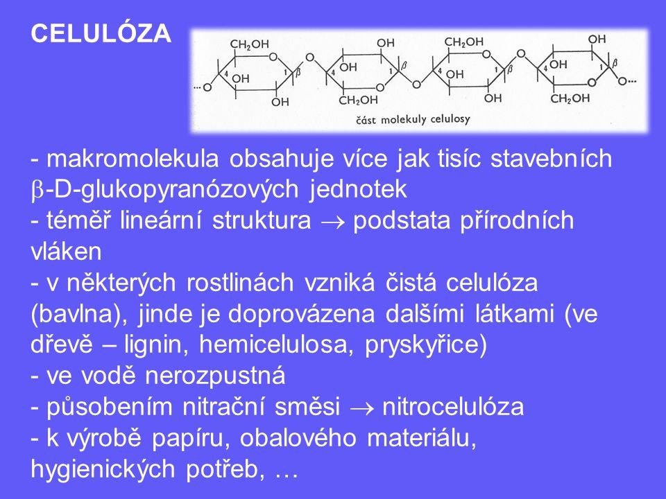 CELULÓZA makromolekula obsahuje více jak tisíc stavebních b-D-glukopyranózových jednotek. téměř lineární struktura  podstata přírodních vláken.