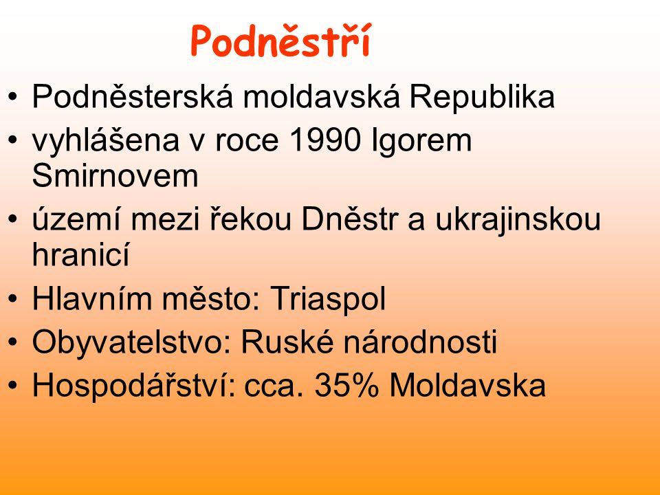 Podněstří Podněsterská moldavská Republika