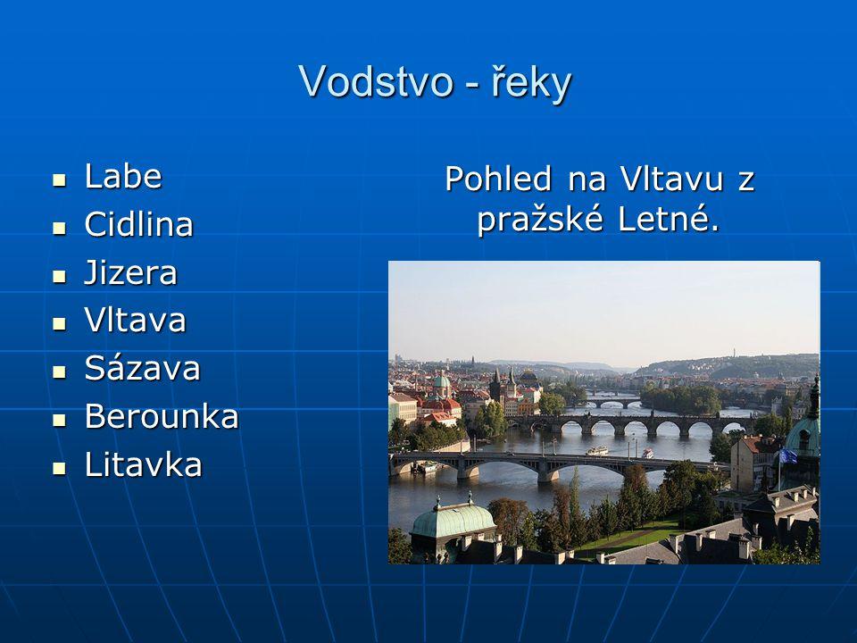 Vodstvo - řeky Labe Pohled na Vltavu z pražské Letné. Cidlina Jizera