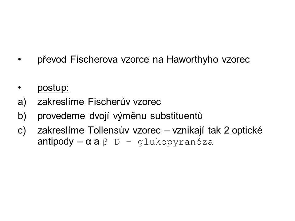 převod Fischerova vzorce na Haworthyho vzorec