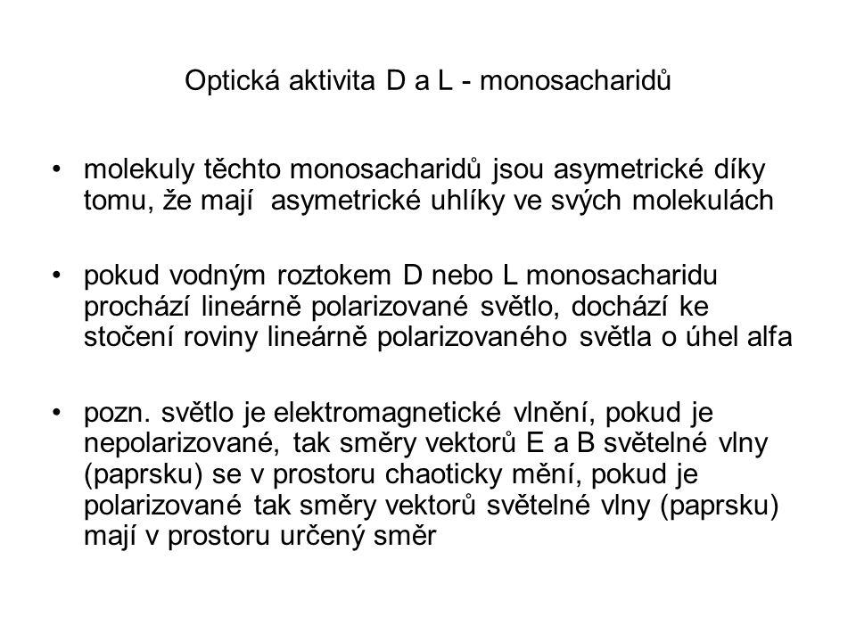 Optická aktivita D a L - monosacharidů