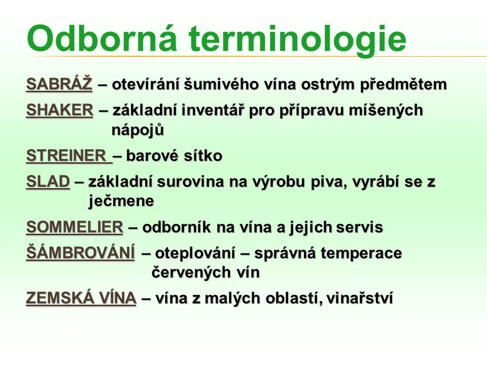 Odborná terminologie SABRÁŽ – otevírání šumivého vína ostrým předmětem