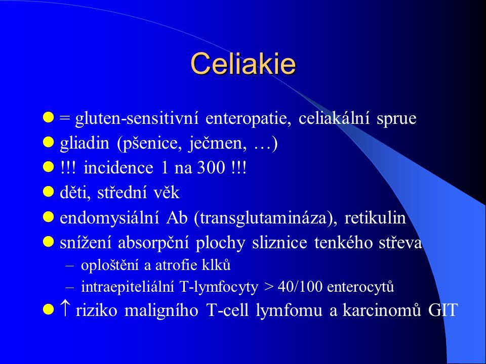 Celiakie = gluten-sensitivní enteropatie, celiakální sprue