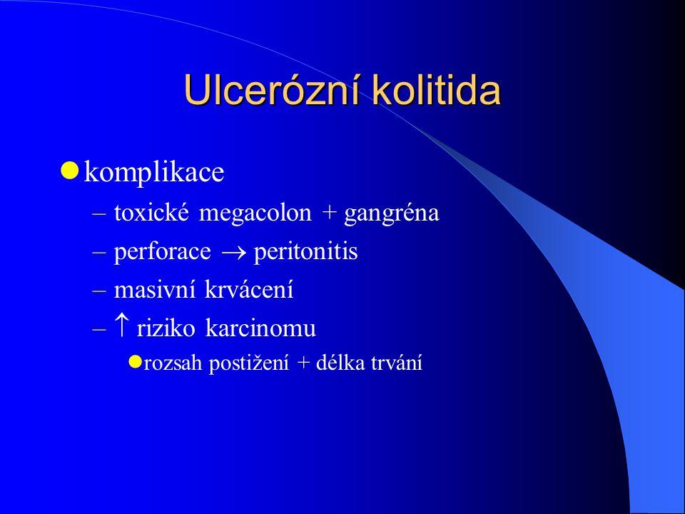 Ulcerózní kolitida komplikace toxické megacolon + gangréna