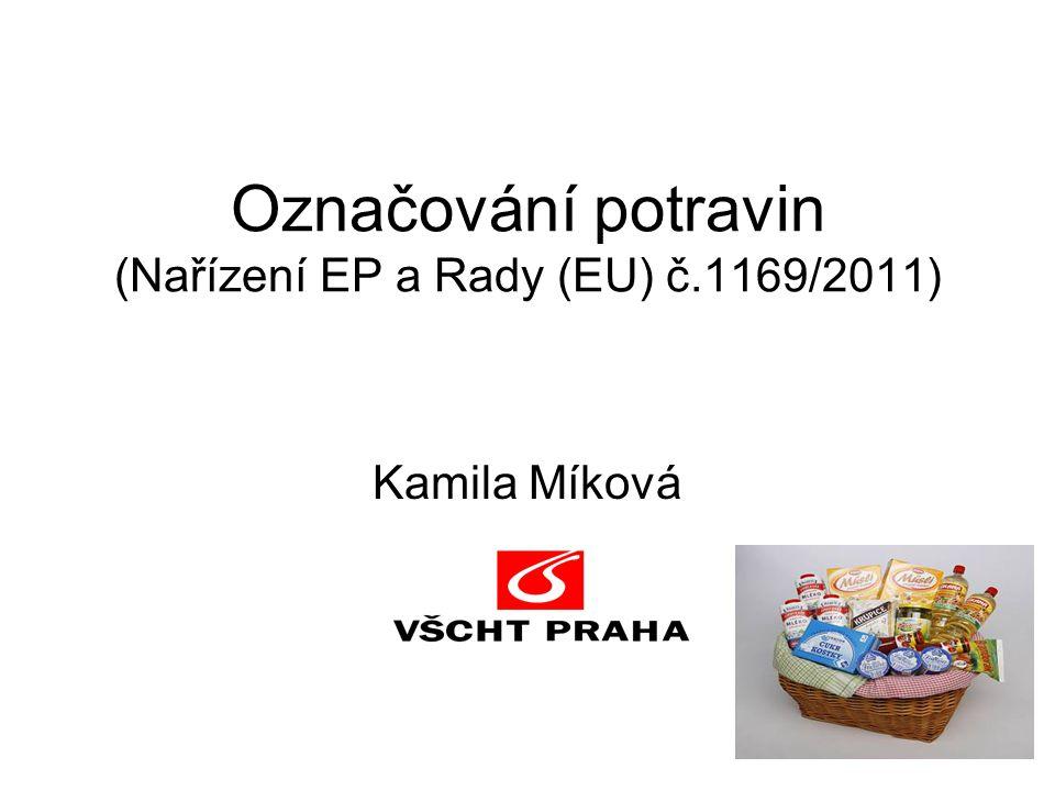 Označování potravin (Nařízení EP a Rady (EU) č.1169/2011)