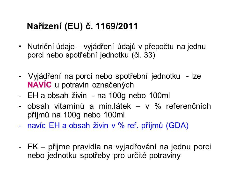 Nařízení (EU) č. 1169/2011 Nutriční údaje – vyjádření údajů v přepočtu na jednu porci nebo spotřební jednotku (čl. 33)