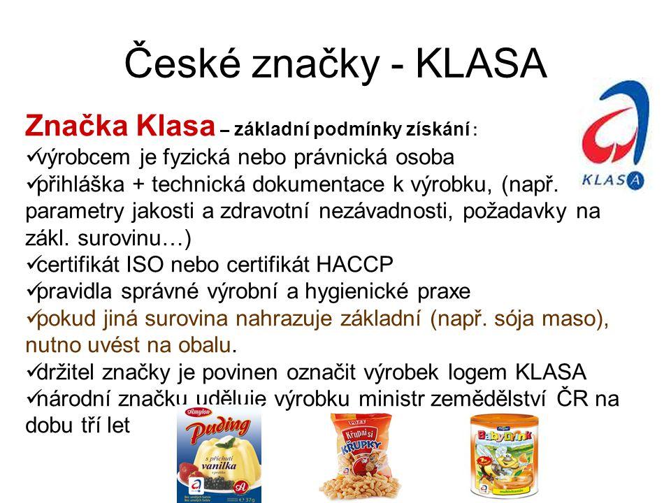 České značky - KLASA Značka Klasa – základní podmínky získání :