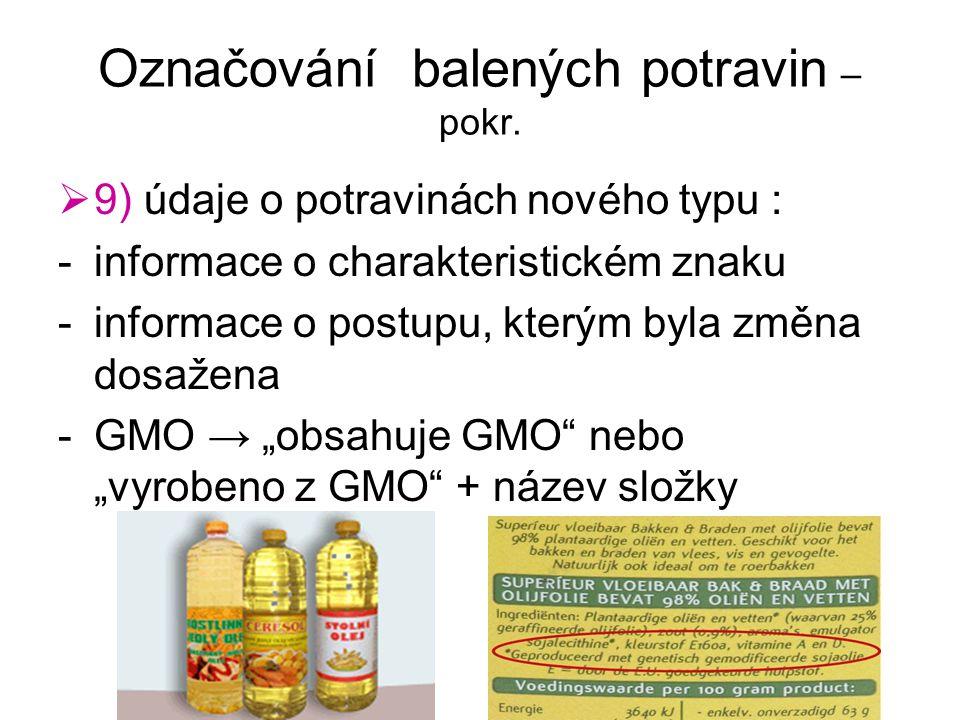 Označování balených potravin – pokr.