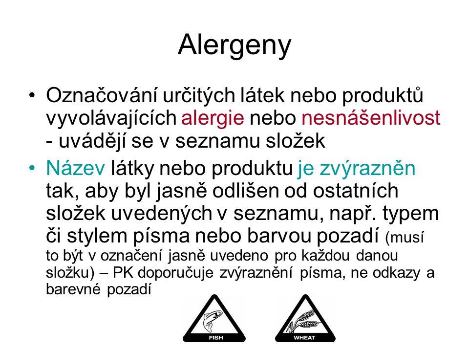 Alergeny Označování určitých látek nebo produktů vyvolávajících alergie nebo nesnášenlivost - uvádějí se v seznamu složek.