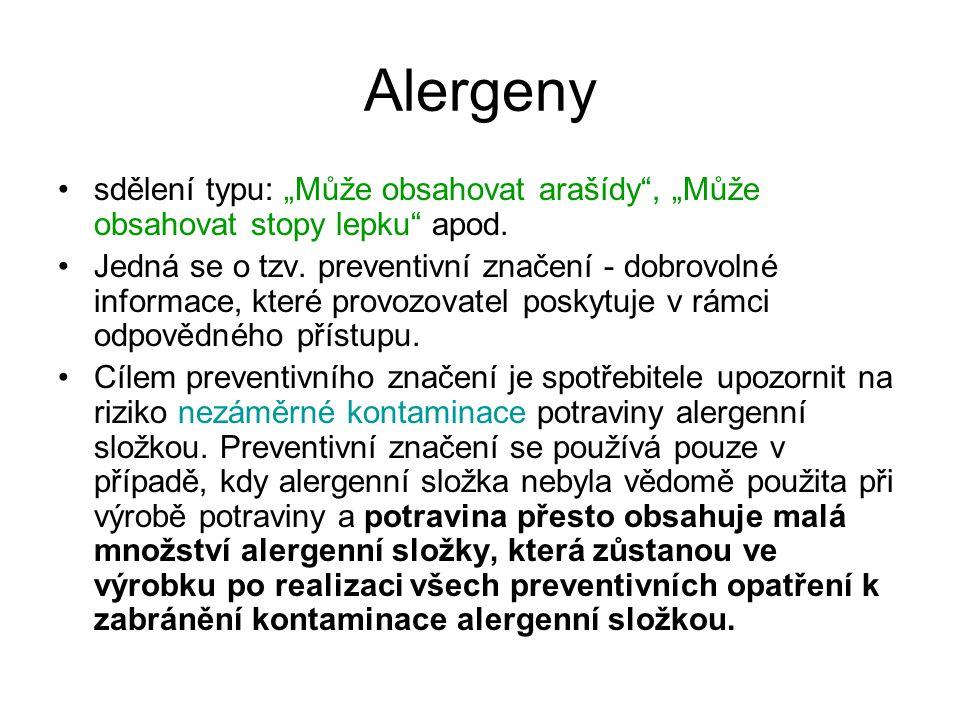 """Alergeny sdělení typu: """"Může obsahovat arašídy , """"Může obsahovat stopy lepku apod."""