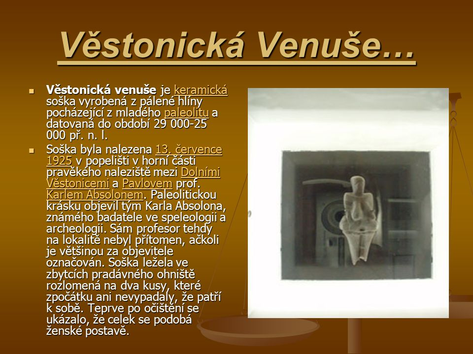 Věstonická Venuše…