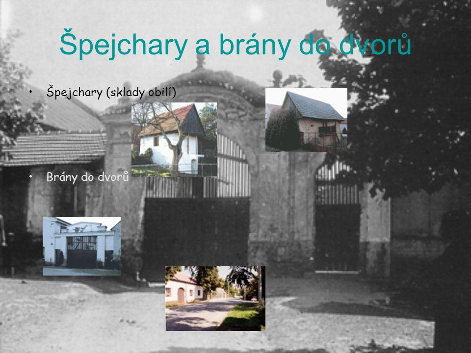 Špejchary a brány do dvorů