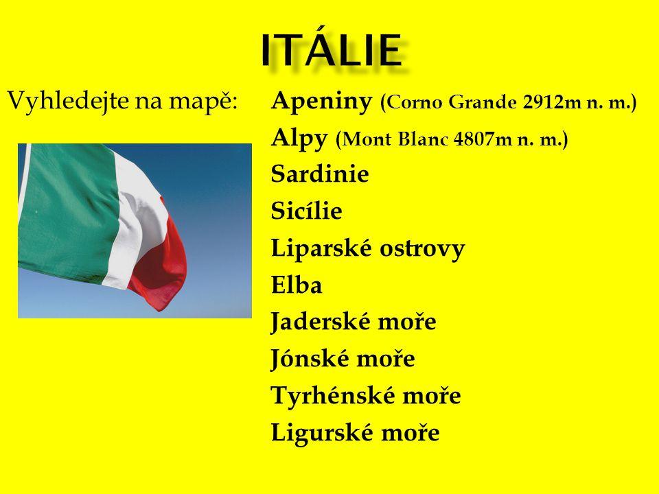 Itálie Vyhledejte na mapě: Apeniny (Corno Grande 2912m n. m.)