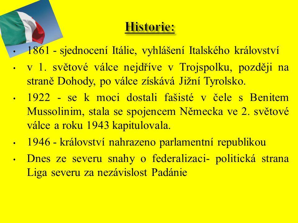 Historie: 1861 - sjednocení Itálie, vyhlášení Italského království
