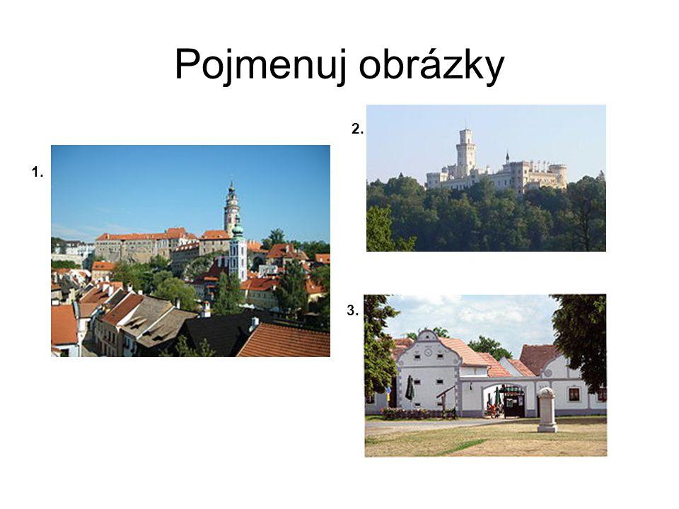 Pojmenuj obrázky 2. 1. 3.