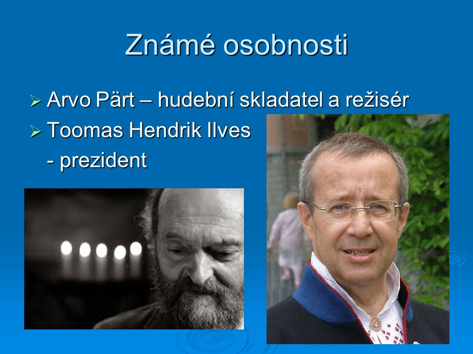 Známé osobnosti Arvo Pärt – hudební skladatel a režisér