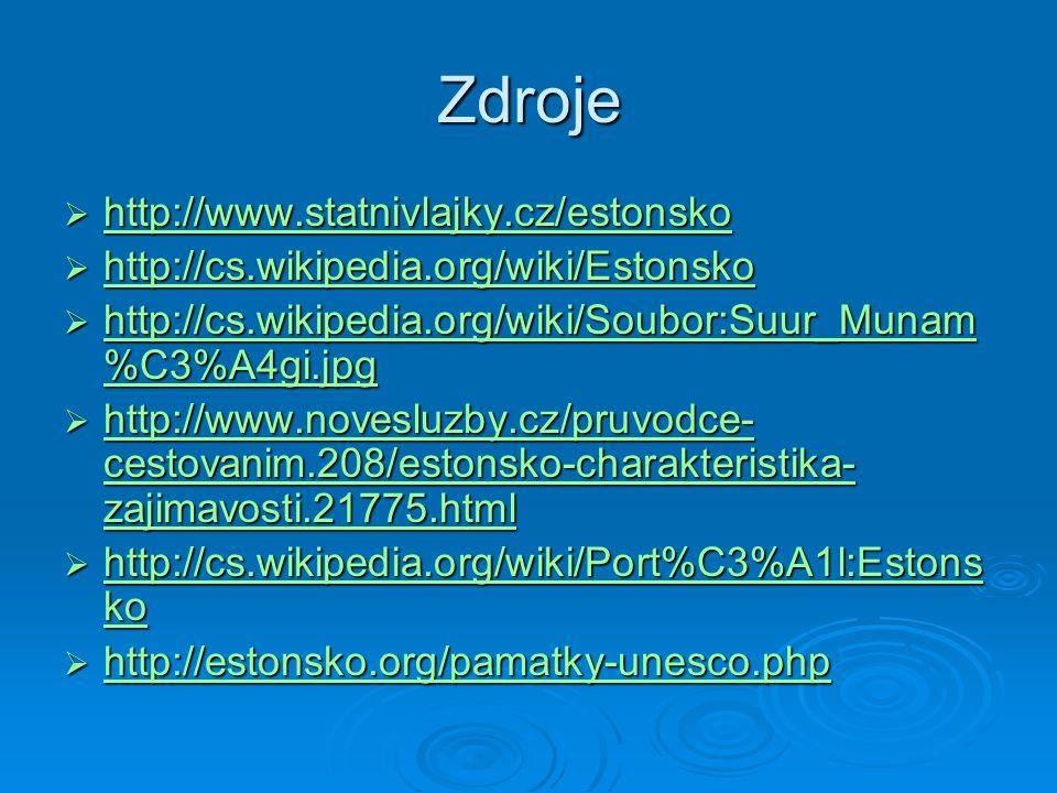 Zdroje http://www.statnivlajky.cz/estonsko