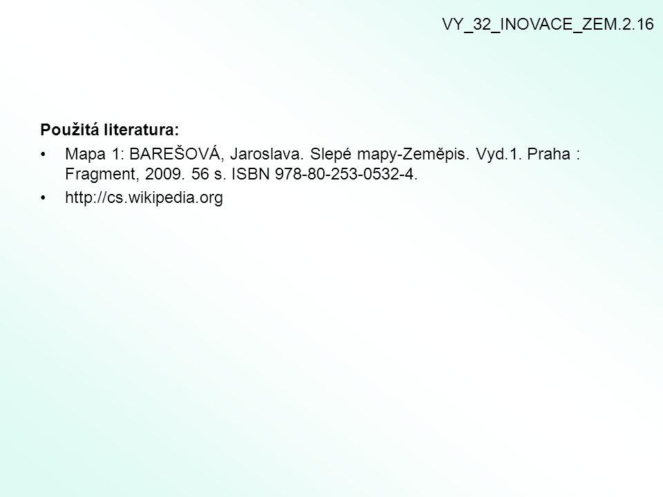 VY_32_INOVACE_ZEM.2.16 Použitá literatura: