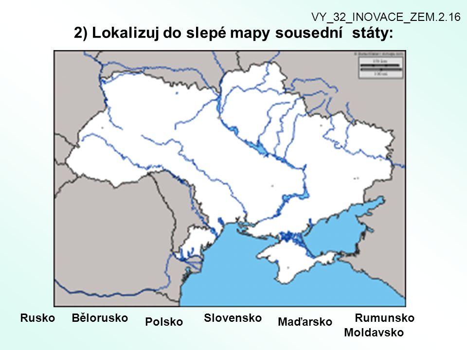 2) Lokalizuj do slepé mapy sousední státy: