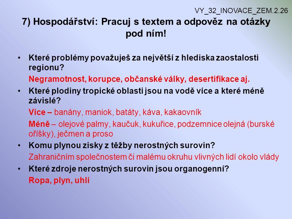 7) Hospodářství: Pracuj s textem a odpověz na otázky pod ním!