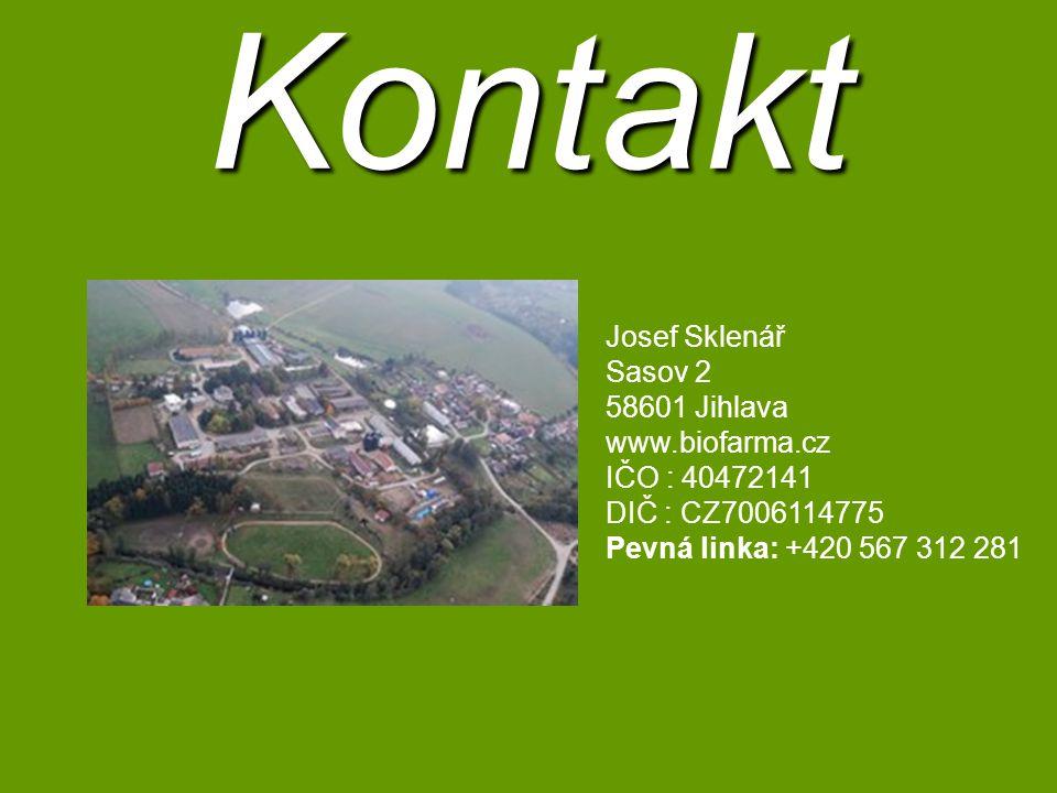 Kontakt Josef Sklenář Sasov 2 58601 Jihlava www.biofarma.cz