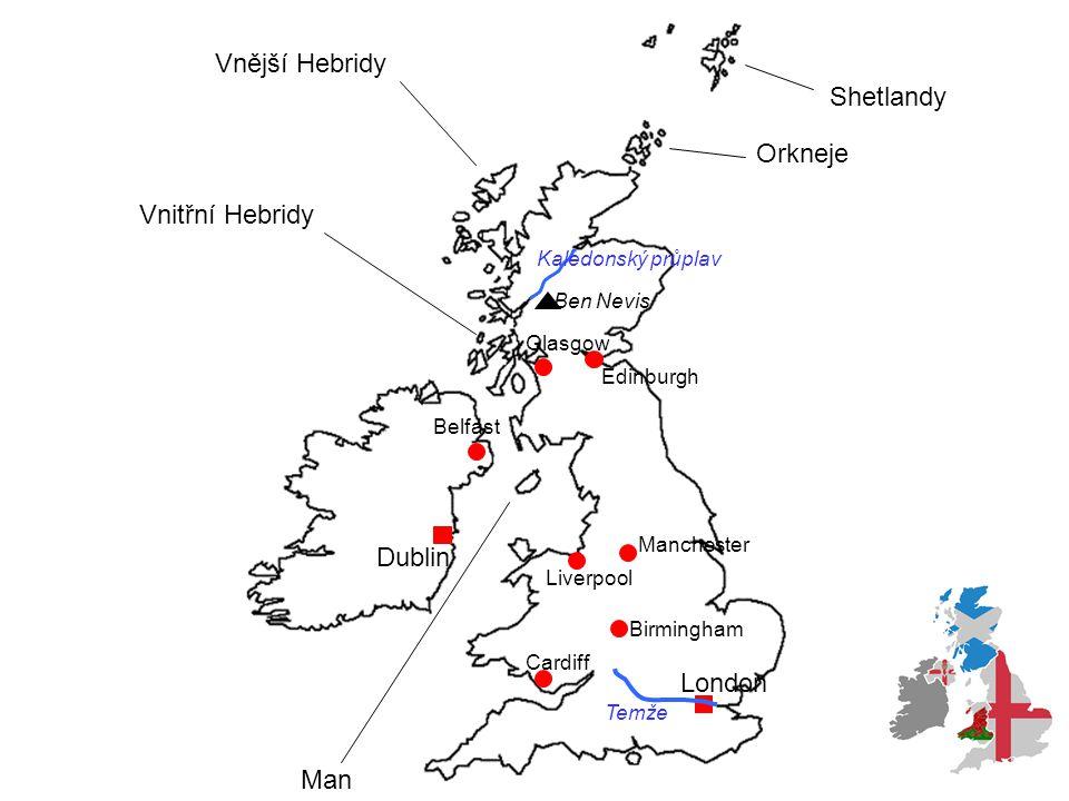 Vnější Hebridy Shetlandy Orkneje Vnitřní Hebridy Dublin London Man