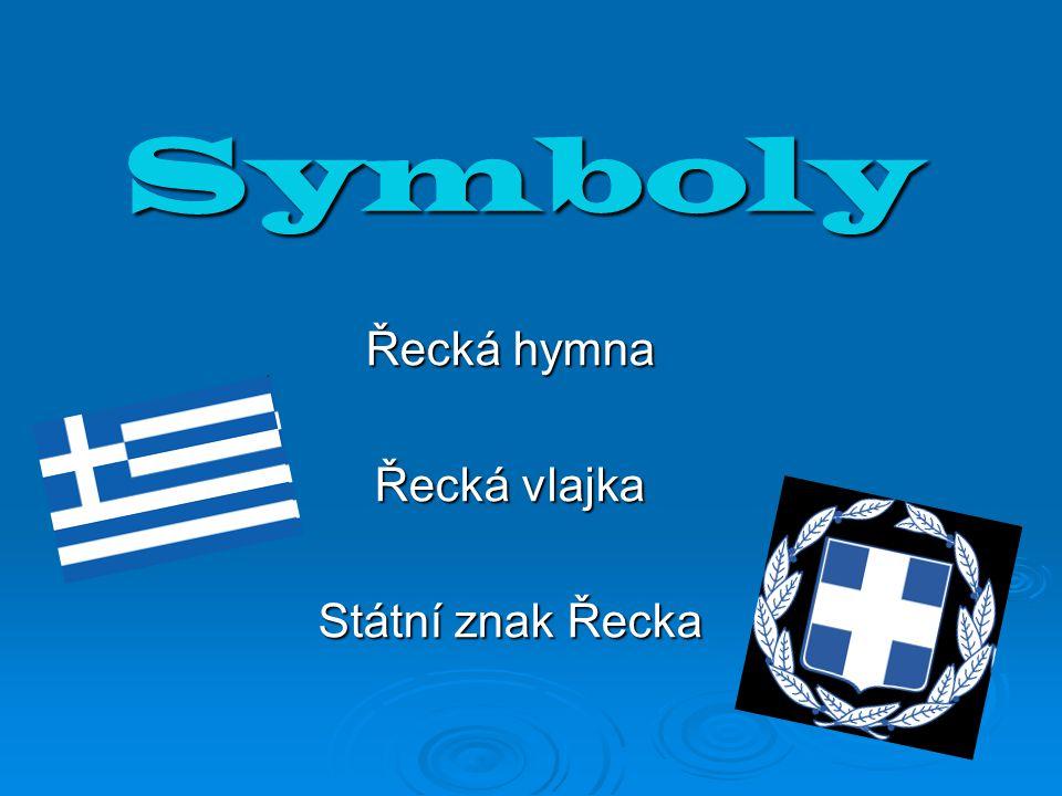 Řecká hymna Řecká vlajka Státní znak Řecka