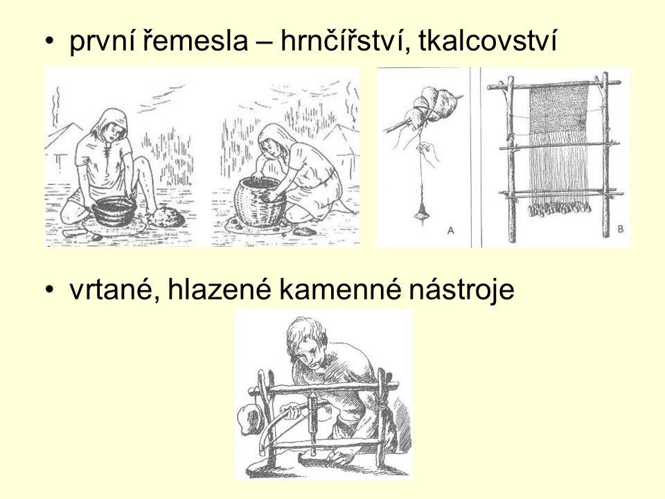 první řemesla – hrnčířství, tkalcovství