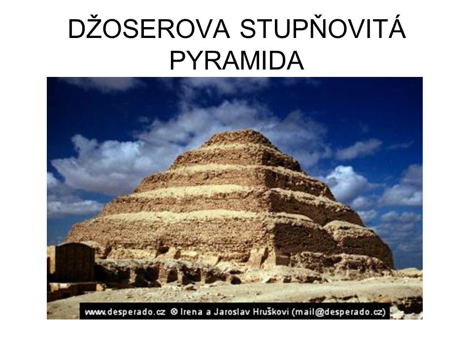 DŽOSEROVA STUPŇOVITÁ PYRAMIDA