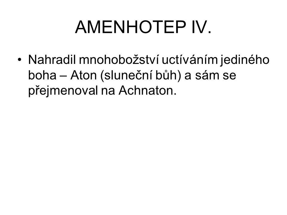 AMENHOTEP IV.
