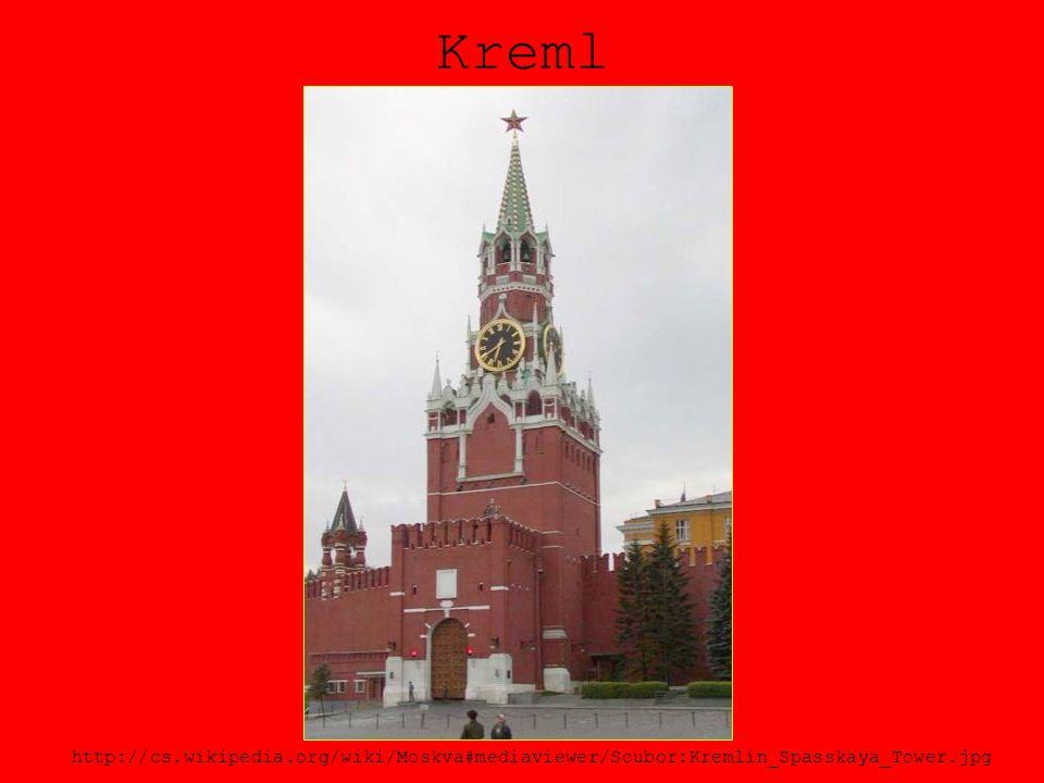 Kreml http://cs.wikipedia.org/wiki/Moskva#mediaviewer/Soubor:Kremlin_Spasskaya_Tower.jpg