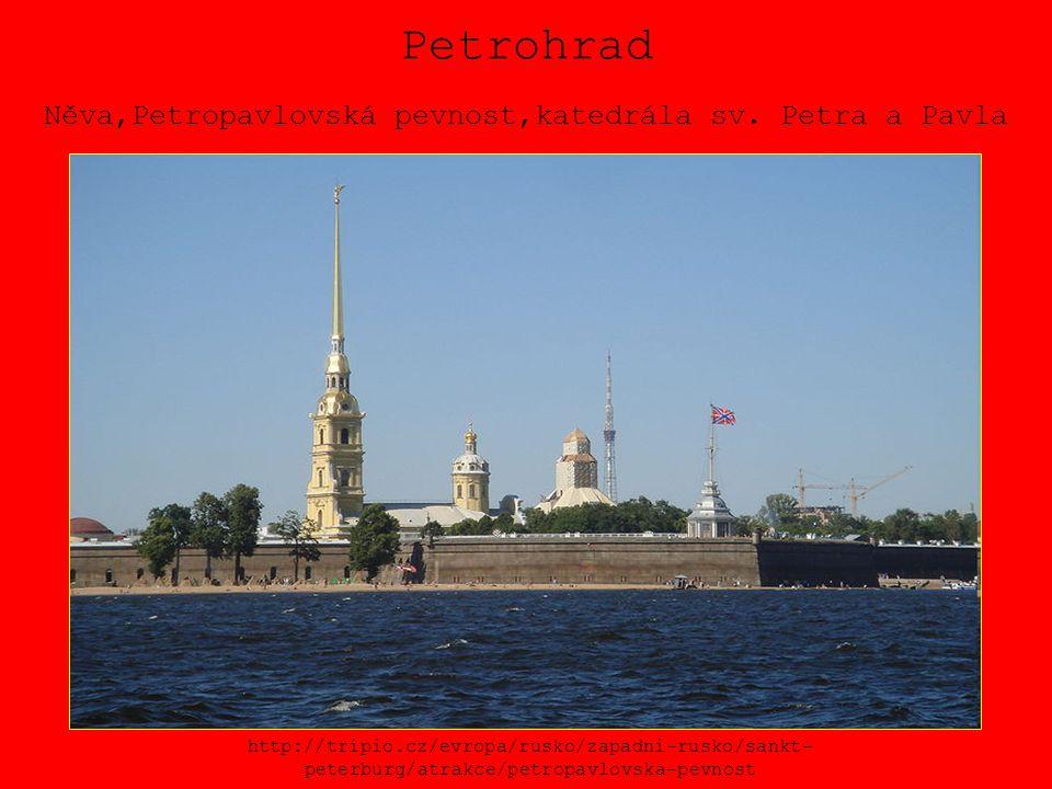 Petrohrad Něva,Petropavlovská pevnost,katedrála sv. Petra a Pavla