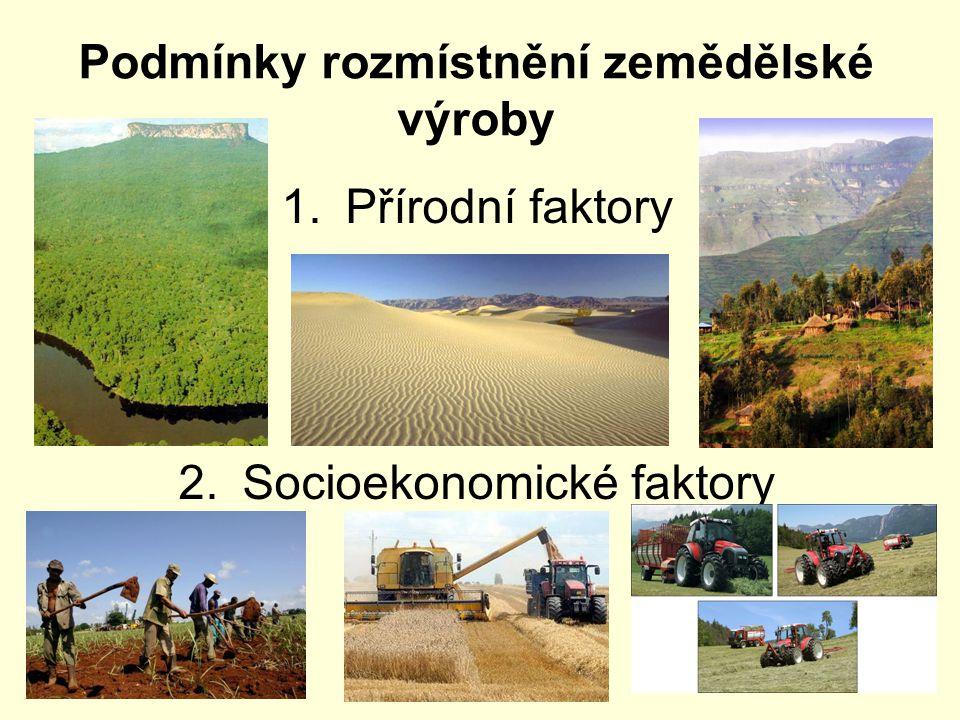 Podmínky rozmístnění zemědělské výroby