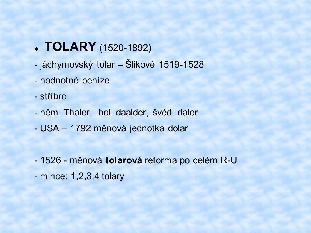 TOLARY (1520-1892) - jáchymovský tolar – Šlikové 1519-1528