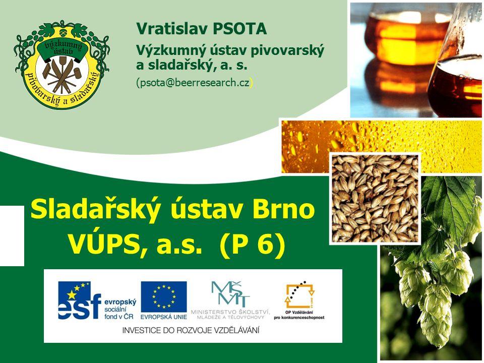 Sladařský ústav Brno VÚPS, a.s. (P 6)