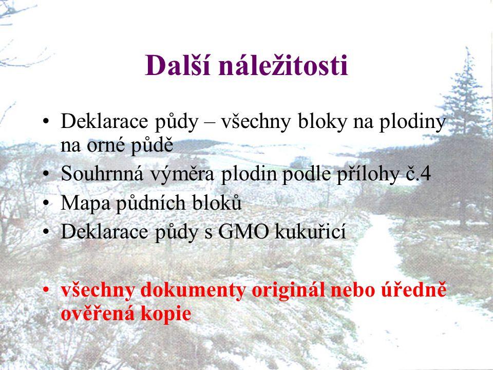 Další náležitosti Deklarace půdy – všechny bloky na plodiny na orné půdě. Souhrnná výměra plodin podle přílohy č.4.
