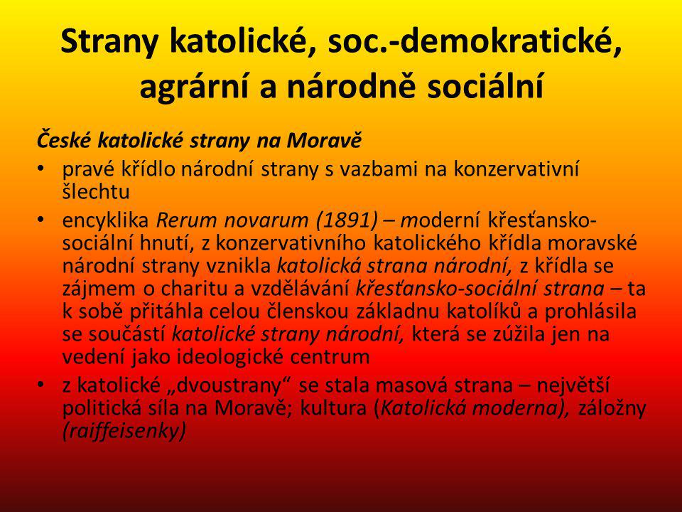 Strany katolické, soc.-demokratické, agrární a národně sociální