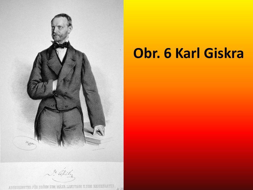 Obr. 6 Karl Giskra