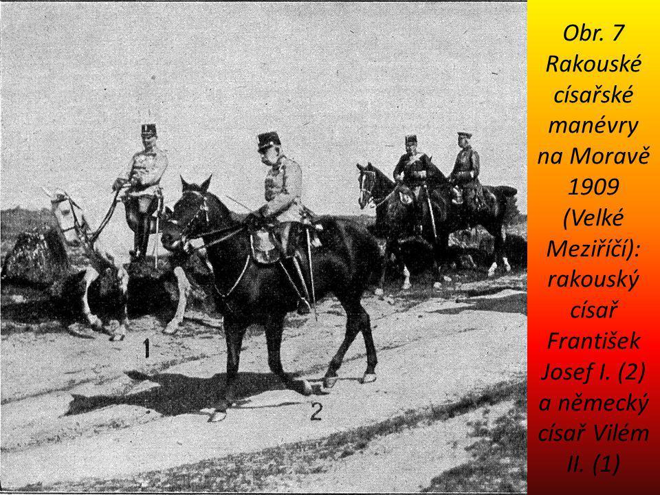 Obr. 7 Rakouské císařské manévry na Moravě 1909 (Velké Meziříčí): rakouský císař František Josef I.