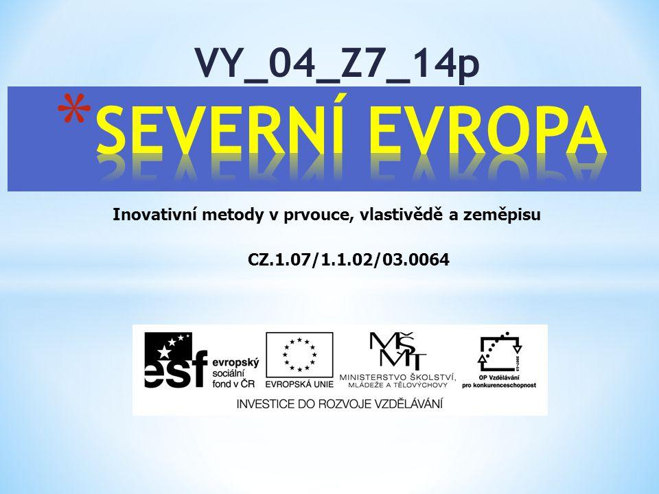 SEVERNÍ EVROPA VY_04_Z7_14p
