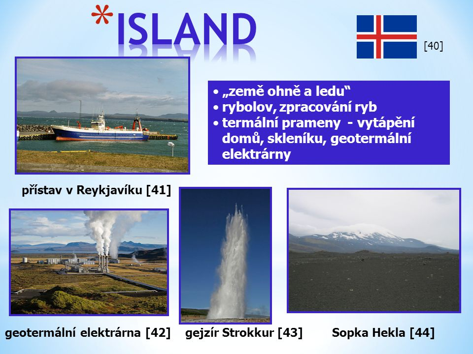 """ISLAND """"země ohně a ledu rybolov, zpracování ryb"""