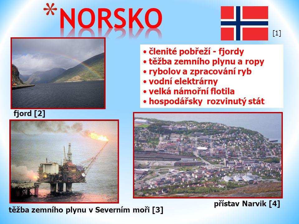 NORSKO členité pobřeží - fjordy těžba zemního plynu a ropy