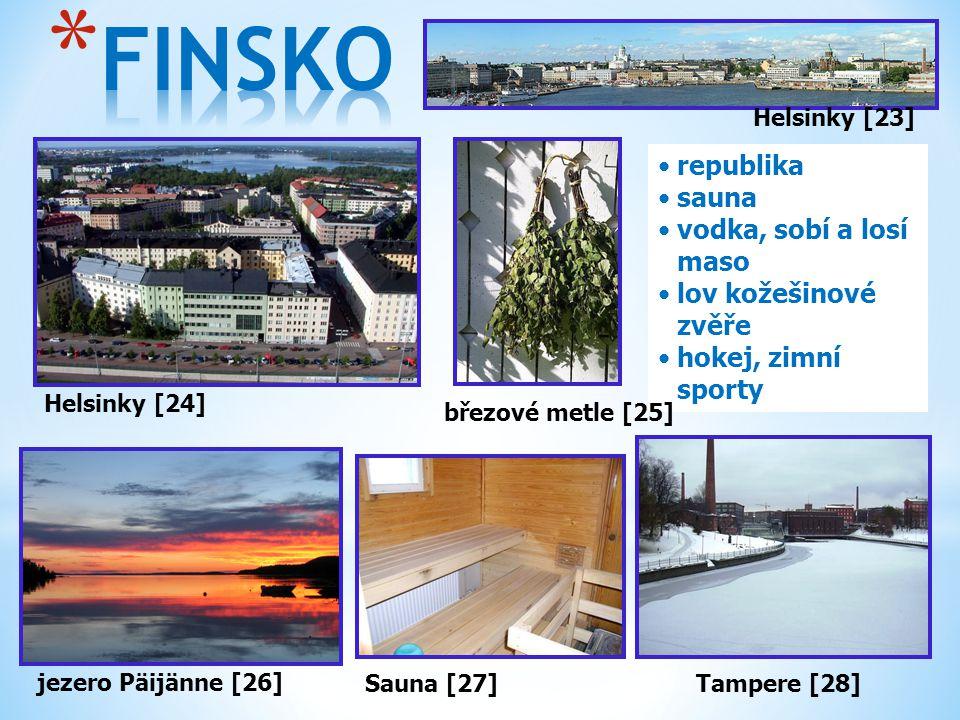 FINSKO republika sauna vodka, sobí a losí maso lov kožešinové zvěře
