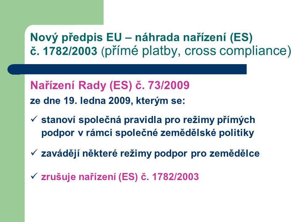 Nový předpis EU – náhrada nařízení (ES) č