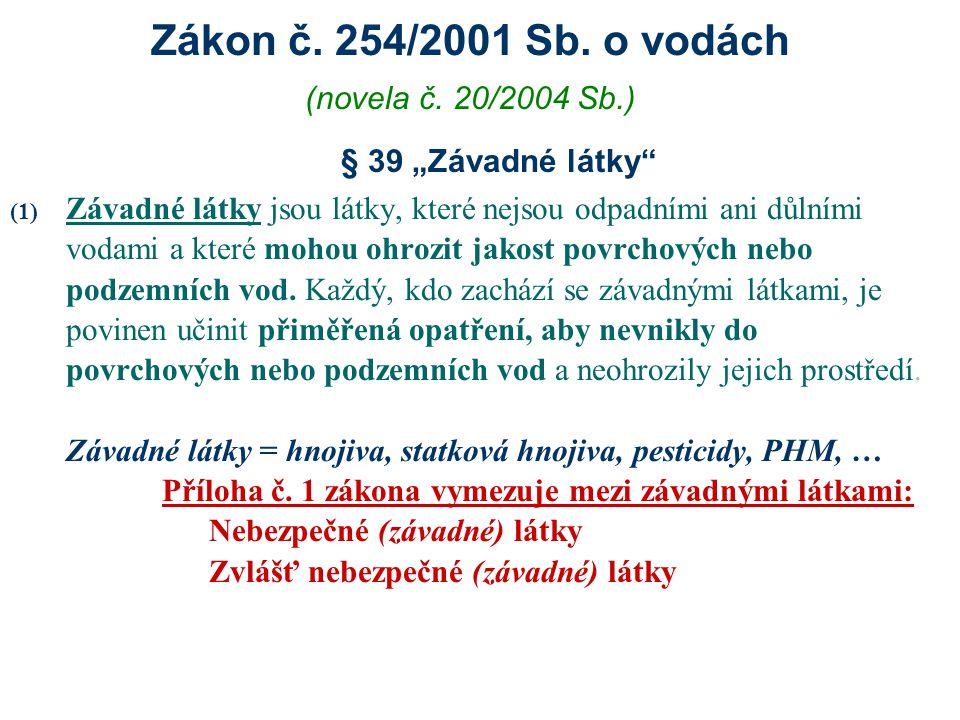 """Zákon č. 254/2001 Sb. o vodách § 39 """"Závadné látky"""