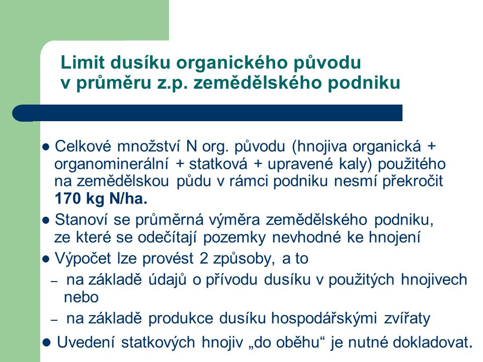Limit dusíku organického původu v průměru z.p. zemědělského podniku